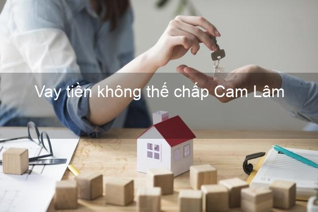 Vay tiền không thế chấp Cam Lâm Khánh Hòa