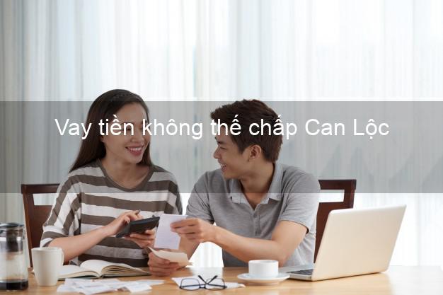 Vay tiền không thế chấp Can Lộc Hà Tĩnh