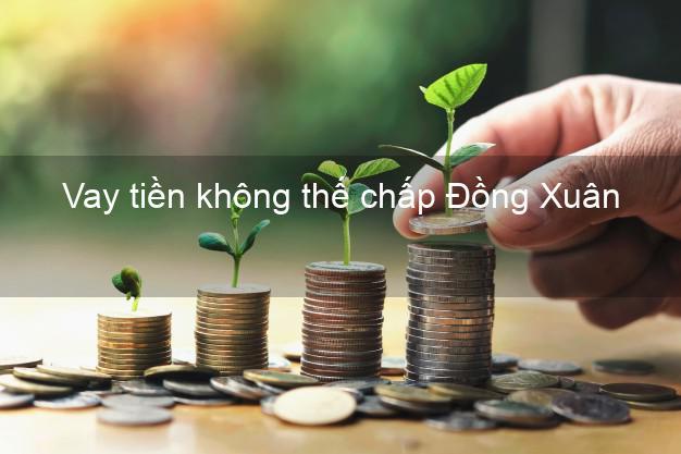 Vay tiền không thế chấp Đồng Xuân Phú Yên