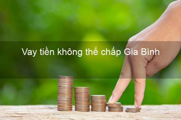 Vay tiền không thế chấp Gia Bình Bắc Ninh