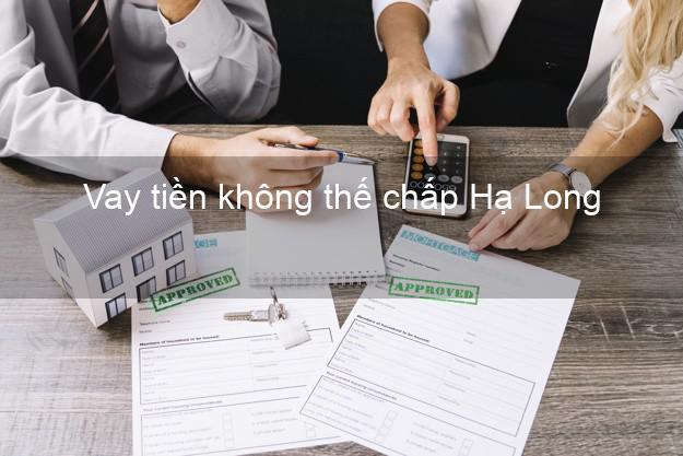 Vay tiền không thế chấp Hạ Long Quảng Ninh