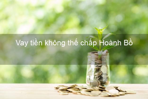 Vay tiền không thế chấp Hoành Bồ Quảng Ninh
