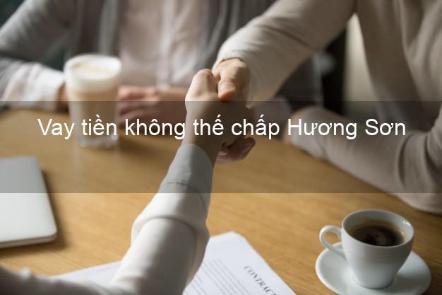 Vay tiền không thế chấp Hương Sơn Hà Tĩnh