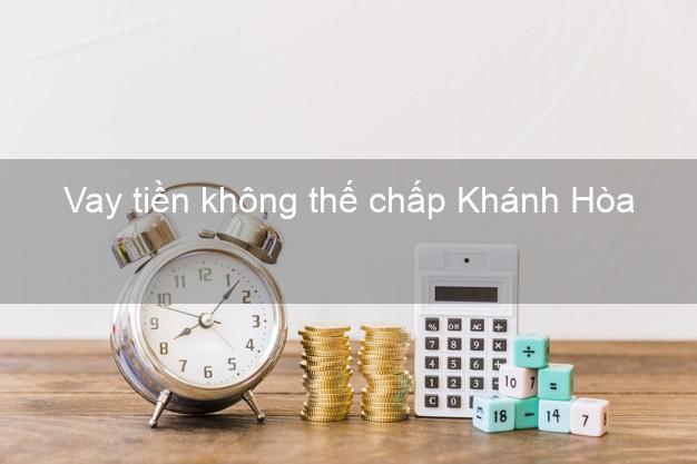 Vay tiền không thế chấp Khánh Hòa