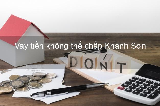 Vay tiền không thế chấp Khánh Sơn Khánh Hòa