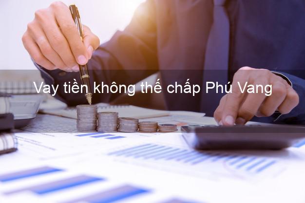 Vay tiền không thế chấp Phú Vang Thừa Thiên Huế