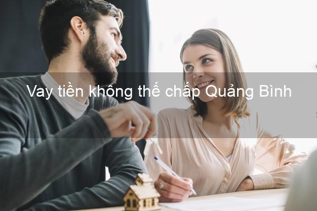 Vay tiền không thế chấp Quảng Bình
