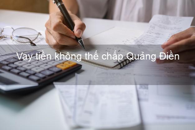 Vay tiền không thế chấp Quảng Điền Thừa Thiên Huế