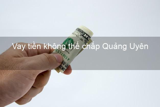 Vay tiền không thế chấp Quảng Uyên Cao Bằng