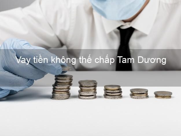 Vay tiền không thế chấp Tam Dương Vĩnh Phúc