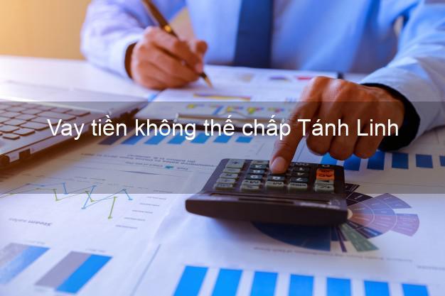Vay tiền không thế chấp Tánh Linh Bình Thuận