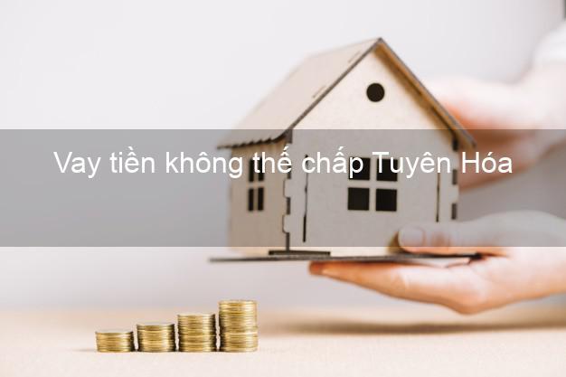 Vay tiền không thế chấp Tuyên Hóa Quảng Bình