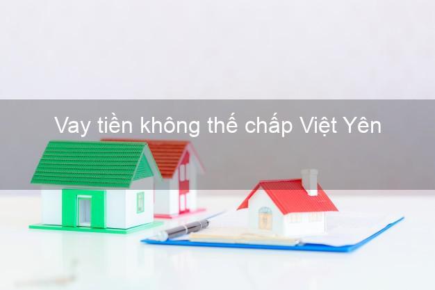 Vay tiền không thế chấp Việt Yên Bắc Giang