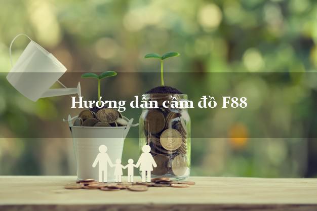 Cầm đồ F88