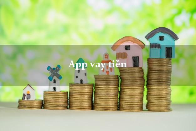App vay tiền mới nhất