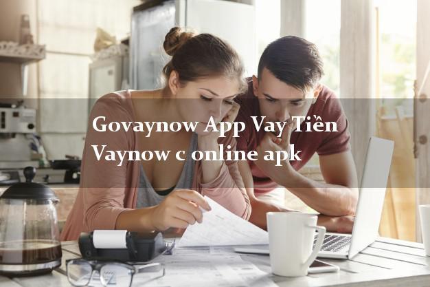 Govaynow App Vay Tiền Vaynow c online apk bằng CMND/CCCD
