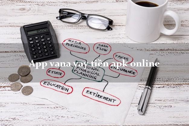 App vana vay tiền apk online không gặp mặt